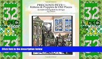 Big Deals  Precious Pets-Kittens   Puppies   Old Places: An Adult Coloring Book for All Ages  Free