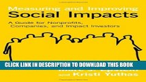 [PDF] Measuring and Improving Social Impacts: A Guide for Nonprofits, Companies, and Impact