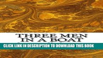 [PDF] Three Men In A Boat: (Jerome K. Jerome Classics Collection) Full Colection