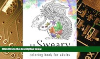 Big Deals  Sweary Coloring Book: The Adult Coloring Book with Filthy Swears and Cute Kittens  Best