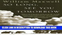 [PDF] So Long, See You Tomorrow: Virtage International Edition (Vintage International) Full Online