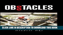[PDF] Obstacles: Many Obstacles in Personal Life Are No Roadblocks, But Distractions Full Colection