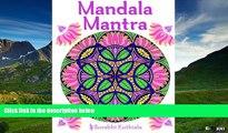 READ FREE FULL  Mandala Mantra: 30 Handmade Meditation Mandalas With Mantras in Sanskrit and