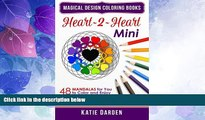 Big Deals  Heart~2~Heart - Mini (Pocket Sized Take-Along Coloring Book): 48 Mandalas for You to