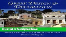 [Reads] Greek Design and Decoration: Three Centuries of Architectural Style Free Books