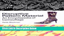 Books Disruptive Pattern Material: An Encyclopedia of Camouflage Full Online