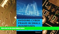 Big Deals  Avoiding Cyber Fraud in Small Businesses: What Auditors and Owners Need to Know  Free