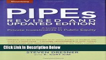 [PDF] PIPEs: A Guide to Private Investments in Public Equity: Revised and Updated Edition Full