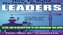 New Book How To Build Network Marketing Leaders Volume Two: Activities and Lessons for MLM Leaders