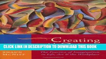 Collection Book Creating with Others: The Practice of Imagination in Life, Art, and the Workplace