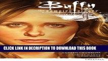 [PDF] Buffy the Vampire Slayer Season 9 Volume 1: Freefall (Buffy the Vampire Slayer Season 9