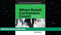 FREE PDF  When Retail Customers Count READ ONLINE