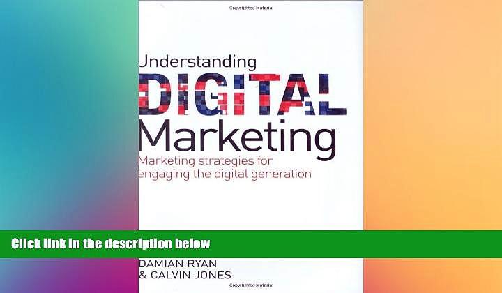 READ book  Understanding Digital Marketing: Marketing Strategies for Engaging the Digital