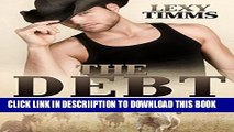 [New] The Debt: Damn Horse: Cowboy Romance Soldier Military Romance Exclusive Full Ebook