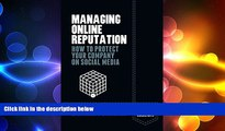 READ book  Managing Online Reputation: How to Protect Your Company on Social Media (Palgrave