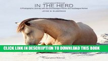 [New] In the Herd: A Photographic Journey with the Chincoteague Ponies and Assateague Horses