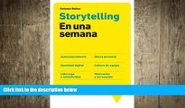 READ book  Storytelling en una semana: Autoconocimiento, Marca personal, Identidad digital,