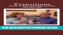[PDF] Transitions: Stories of how to help Mom and Dad with their stuff Full Colection