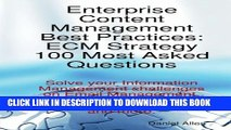 [PDF] Enterprise Content Management Best Practices: ECM Strategy 100 Most Asked Questions - Solve