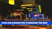 New Book The Playbill Broadway Yearbook: June 2010 to May 2011, Seventh Annual Edition