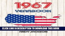 New Book 1967 U.S. Yearbook: Interesting original book full of facts and figures from 1967 -
