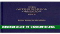 New Book Astronomical Almanac for the Year 2010 and Its Companion, The Astronomical Almanac Online