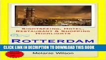 [PDF] Rotterdam, Netherlands Travel Guide - Sightseeing, Hotel, Restaurant   Shopping Highlights