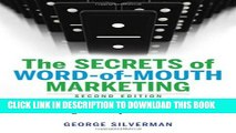 New Book The Secrets of Word-of-Mouth Marketing: How to Trigger Exponential Sales Through Runaway