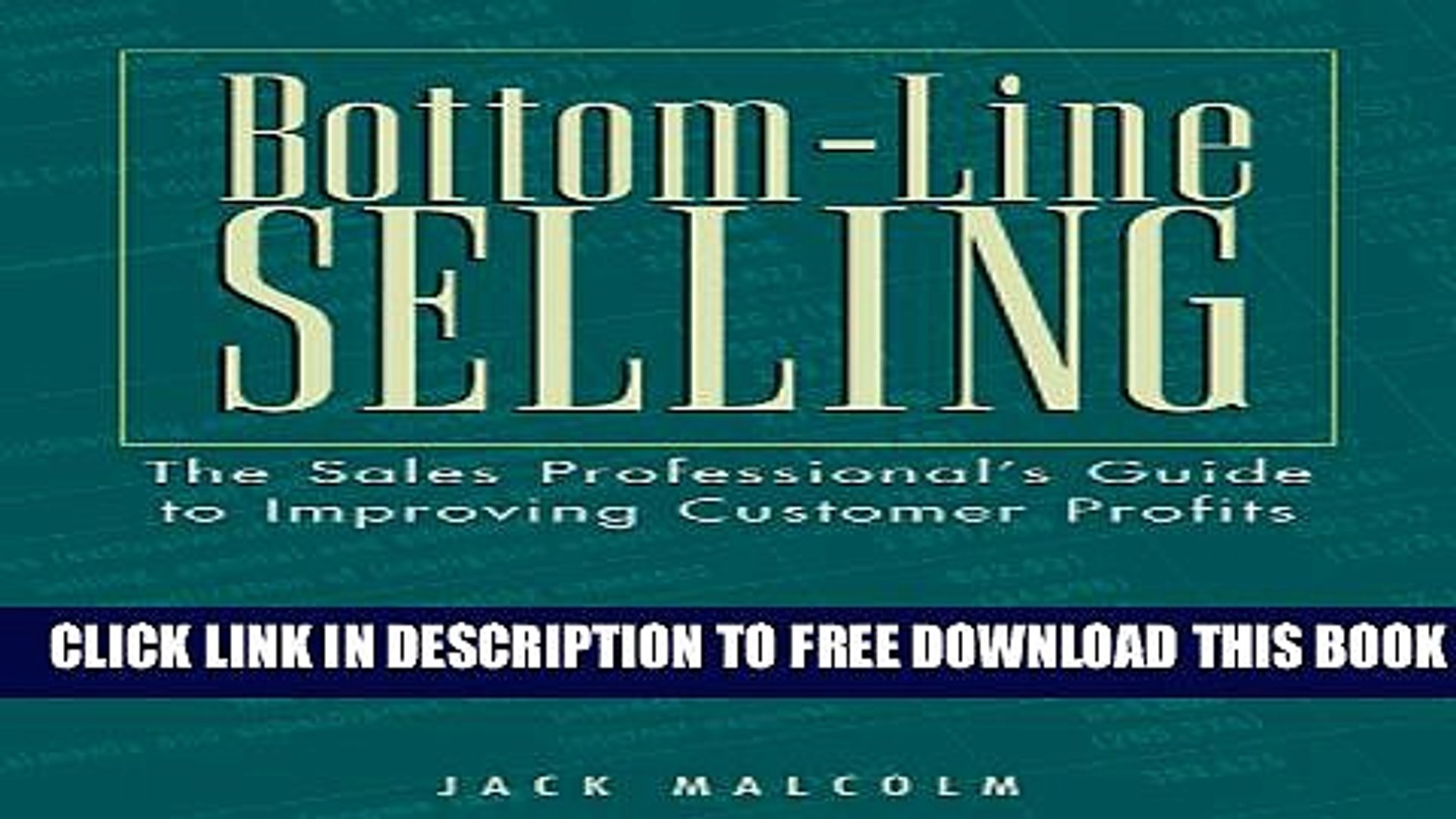 New Book Bottom-Line Selling: The Sales Professionals Guide to Improving Customer Profits