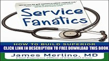 Collection Book Service Fanatics: How to Build Superior Patient Experience the Cleveland Clinic Way