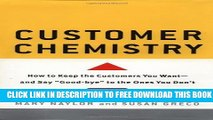Collection Book Customer Chemistry: How to Keep the Customers You Want and Say Goodbye to the Ones
