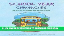Collection Book School Year Chronicles: The Best of In-School and After-School