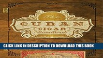 New Book The Cuban Cigar Handbook: The Discerning Aficionado s Guide to the Best Cuban Cigars in