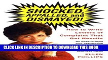 Collection Book Shocked, Appalled, and Dismayed! How to Write Letters of Complaint That Get Results