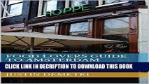 [PDF] Food Lovers Guide to Amsterdam: How to Eat Well Along the Canals Full Online