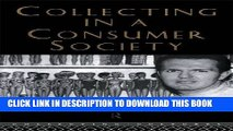 Collection Book Collecting in a Consumer Society (Collecting Cultures)