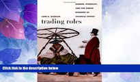 Big Deals  Trading Roles: Gender, Ethnicity, and the Urban Economy in Colonial Potosí (Latin