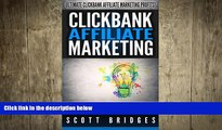 READ book  Clickbank Affiliate Marketing: Ultimate Clickbank Affiliate Marketing Profits! - How
