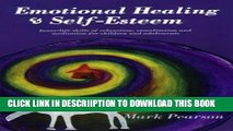 [PDF] Emotional Healing   Self-Esteem: Inner-Life Skills of Relaxation, Visualization and