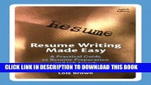 New Book Resume Writing Made Easy: A Practical Guide to Resume Preparation and Job Search (8th
