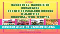 Collection Book GOING GREEN USING DIATOMACEOUS EARTH HOW-TO TIPS:   An Easy Guide Book Using A