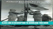 Collection Book Federal Benefits for Veterans, Dependents and Survivors 2012 (Federal Benefits for