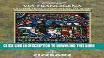 [PDF] The Via Francigena Canterbury to Rome - Part 1: Canterbury to the Great St Bernard Pass