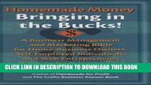 New Book Homemade Money: Bringing in the Bucks: A Business Management and Marketing  Bible for