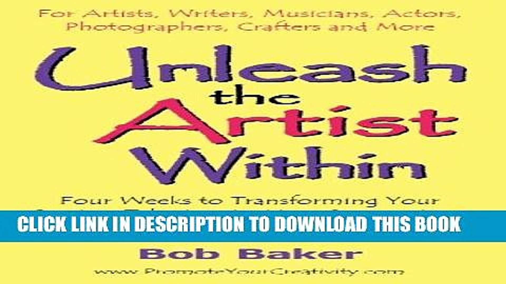 New Book Unleash the Artist Within: Four Weeks to Transforming Your Creative Talents Into More