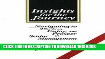 Collection Book Insights for the Journey: Navigating to Thrive, Enjoy, and Prosper in Senior