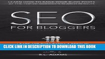 [PDF] SEO for Bloggers: Learn How to Rank your Blog Posts at the Top of Google s Search Results