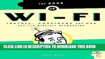 Collection Book The Book of Wi-Fi: Install, Configure, and Use 802.11B Wireless Networking