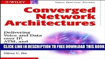 New Book Converged Network Architectures: Delivering Voice over IP, ATM, and Frame Relay