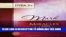 [New] Mark: Miracles and Mercy (The Passion Translation) Exclusive Full Ebook